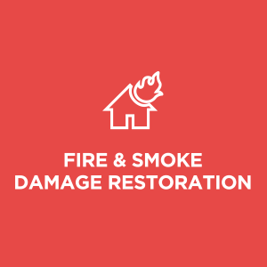 FIRE DAMAGE & SMOKE DAMAGE RESTORATION